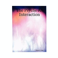 The Psyche as Interaction - Carte in engleza