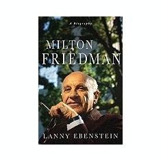 Milton Friedman: A Biography - Carte in engleza