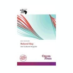 Roland Bay - Carte in engleza