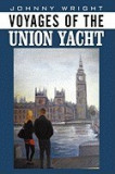 Voyages of the Union Yacht