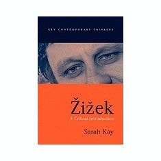 Zizek: A Critical Introduction - Carte in engleza