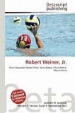 Robert Weiner, JR.