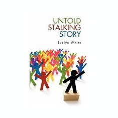 Untold Stalking Story - Carte in engleza