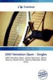 2007 Heineken Open - Singles