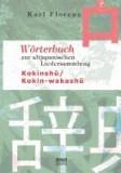 Worterbuch Zur Altjapanischen Liedersammlung Kokinsh