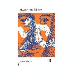 Hayek on Liberty