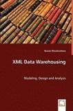 XML Data Warehousing