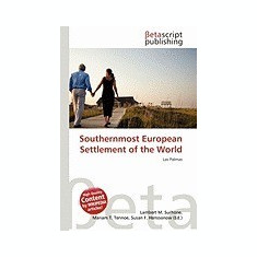 Southernmost European Settlement of the World - Carte in engleza
