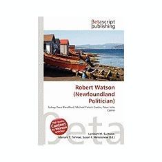 Robert Watson (Newfoundland Politician) - Carte in engleza