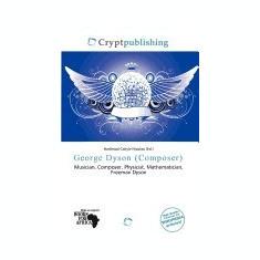 George Dyson (Composer) - Carte in engleza