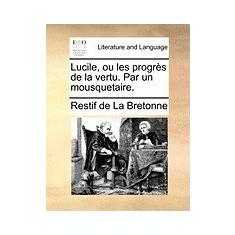 Lucile, Ou Les Progrs de La Vertu. Par Un Mousquetaire. - Carte in engleza
