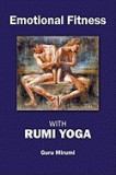 Emotional Fitness: With Rumi Yoga