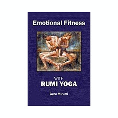 Emotional Fitness: With Rumi Yoga - Carte in engleza