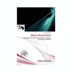 Albert Schweitzer - Carte in engleza