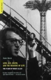 Love, Sex, Death & the Meaning of Life: The Films of Woody Allen