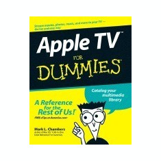 Apple TV for Dummies - Carte in engleza