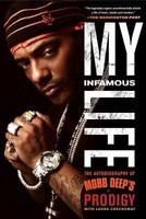 My Infamous Life: The Autobiography of Mobb Deep's Prodigy foto