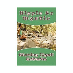 Hippie to Mystic - Carte in engleza