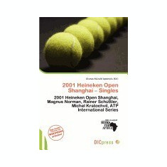 2001 Heineken Open Shanghai - Singles