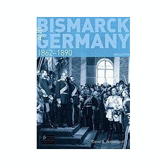 Bismarck and Germany, 1862-1890 - Carte in engleza