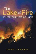 The Lake of Fire Is Real and Here on Earth foto