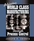 Achieving World Class Manufacturing