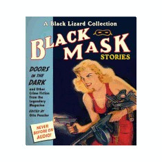 Black Mask 1: Doors in the Dark: And Other Crime Fiction from the Legendary Magazine - Carte in engleza