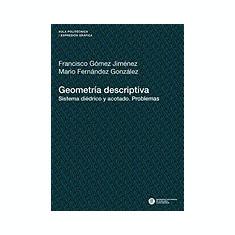 Geometria Descriptiva. Sistema Di Drico y Acotado. Problemas - Carte in engleza