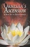Ornesha's Ascension: A New Age of Enlightenment