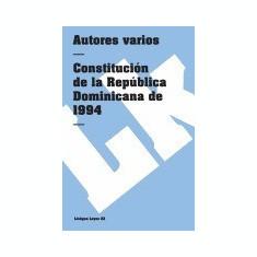 Constitucion de la Republica Dominicana de 1994 - Carte in engleza