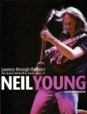 Neil Young - Journey Through the Past: The Stories Behind the Classic Songs of Neil Young