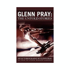 Glenn Pray: The Untold Stories - Carte in engleza