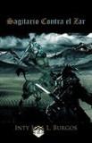 Sagitario Contra El Zar
