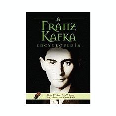A Franz Kafka Encyclopedia - Carte in engleza