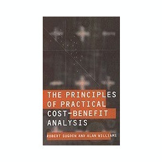 The Principles of Practical Cost-Benefit Analysis - Carte in engleza
