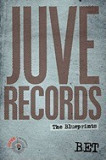 Juve Records: The Blueprints