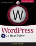 Wordpress 24-Hour Trainer [With DVD ROM]