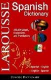 Larousse Concise Dictionary: Spanish: Spanish-English/English-Spanish