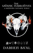 The Satanic Narratives: A Modern Satanic Bible foto