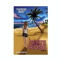 Petite Rose - Carte in engleza