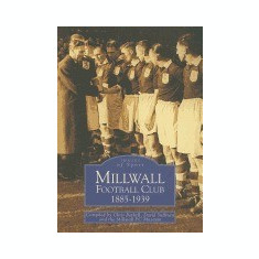 Millwall Football Club 1885-1939 - Carte in engleza