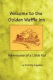 Welcome to the Golden Waffle Inn