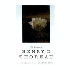 The Essays of Henry D. Thoreau: Selected and Edited by Lewis Hyde - Carte in engleza