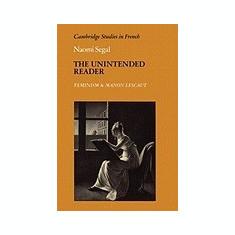 The Unintended Reader: Feminism and Manon Lescaut - Carte in engleza