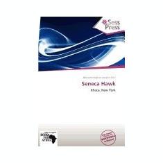 Seneca Hawk - Carte in engleza