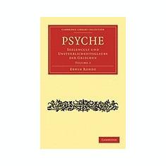 Psyche: Seelencult Und Unsterblichkeitsglaube Der Griechen - Carte in engleza