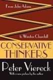 Conservative Thinkers: From John Adams to Winston Churchill