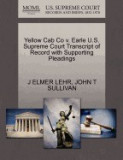 Yellow Cab Co V. Earle U.S. Supreme Court Transcript of Record with Supporting Pleadings