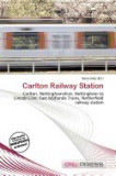 Carlton Railway Station