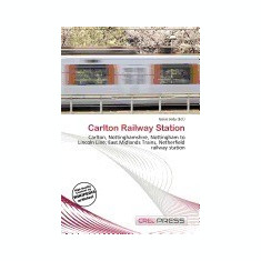 Carlton Railway Station - Carte in engleza